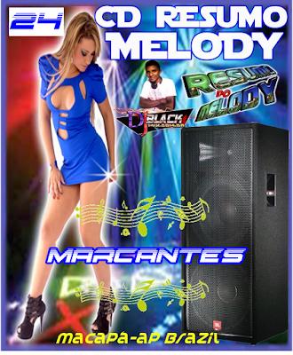 CD RESUMO DO MELODY VOL.24 MARCANTES LANÇAMENTO 16/04/2015