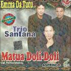CD MUsik Album Trio Santana (EM Ma Da Tutu)