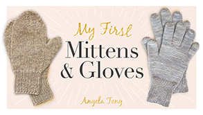 My First Mittens and Gloves