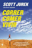Correr Comer Vivir - Scott Jurek libro