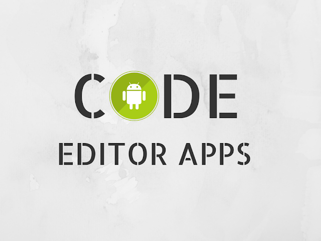List of best code editing apps on android devices