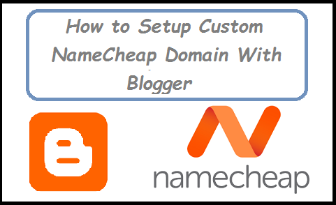 Namecheap Domain in Blogger