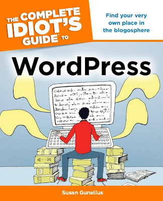The Complete Idiot's Guide to WordPress - 1001 Ebook - Free Ebook Download