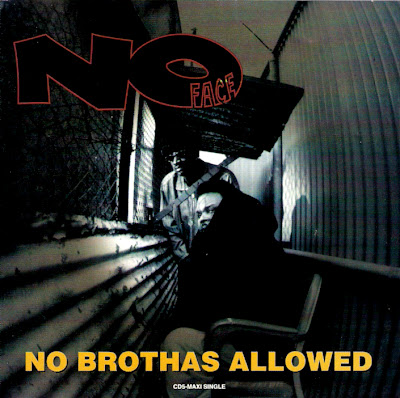 No Face – No Brothas Allowed (CDS) (1994) (320 kbps)