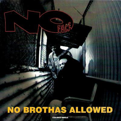 No Face – No Brothas Allowed (CDS) (1994) (320 kbps)