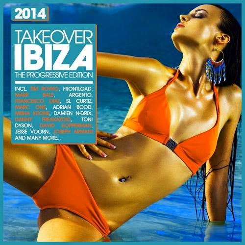 Takeover Ibiza 2014 - The Progressive Edition