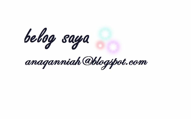 anaqanniah@blogspot.com