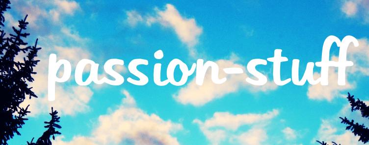 http://passion-stuff.blogspot.de/