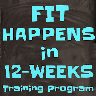 Fit Happens in 12-Weeks Training Program