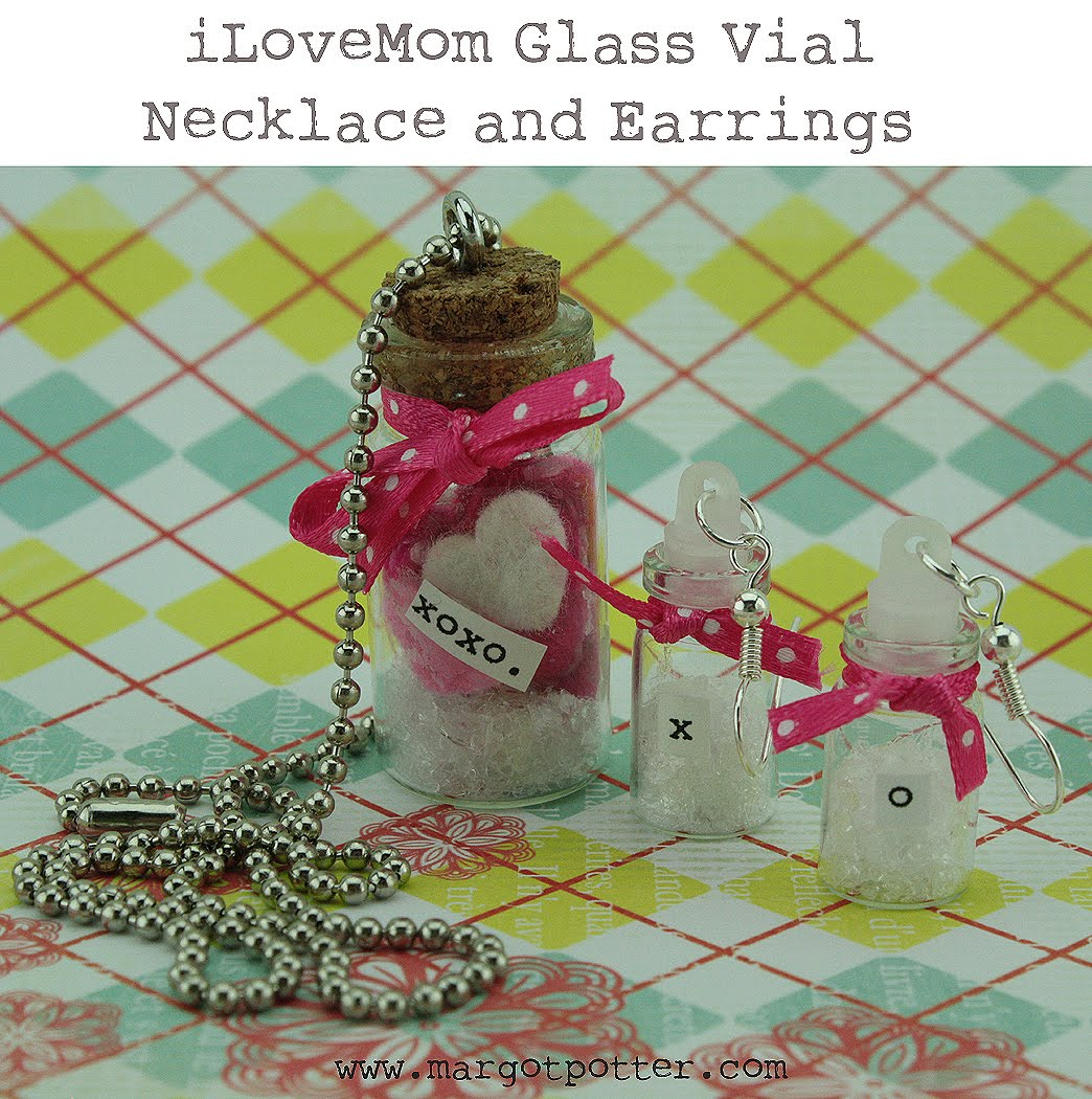 iLoveToCreate Teen Crafts: iLoveMom Glass Vial Necklace