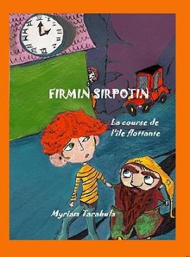 Firmin Sirpotin - La course de l'île flottante