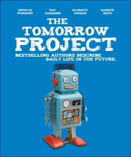 Cover of short story anthology The Tomorrow Project, edited by Brian David Johnson