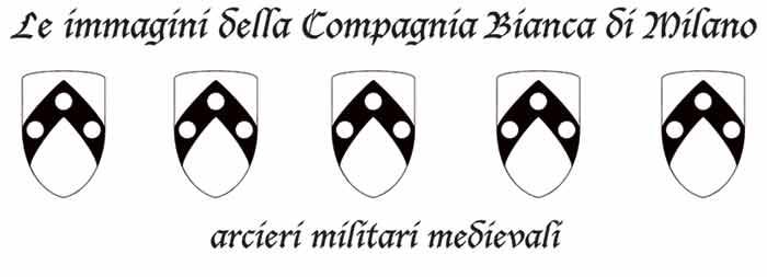 Le immagini della Compagnia Bianca di Milano, arcieri militari medievali