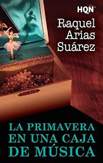 La primavera en una caja de musica- Raquel Arias Suarez
