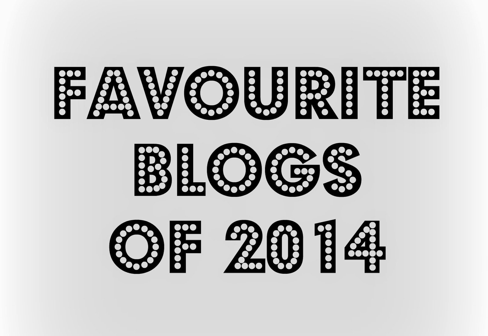 Favourite Bloggers 2014
