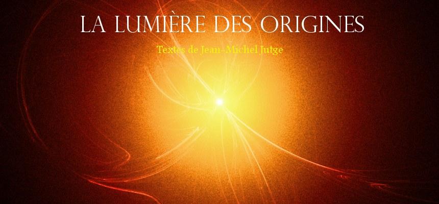 La Lumière des Origines