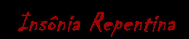Insônia Repentina
