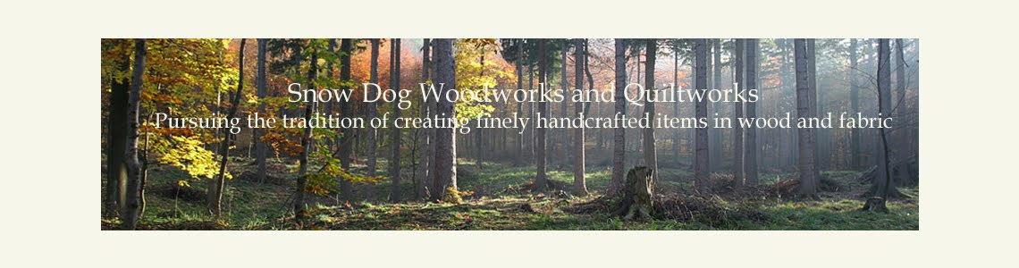 Snow Dog Woodworks and Quiltworks