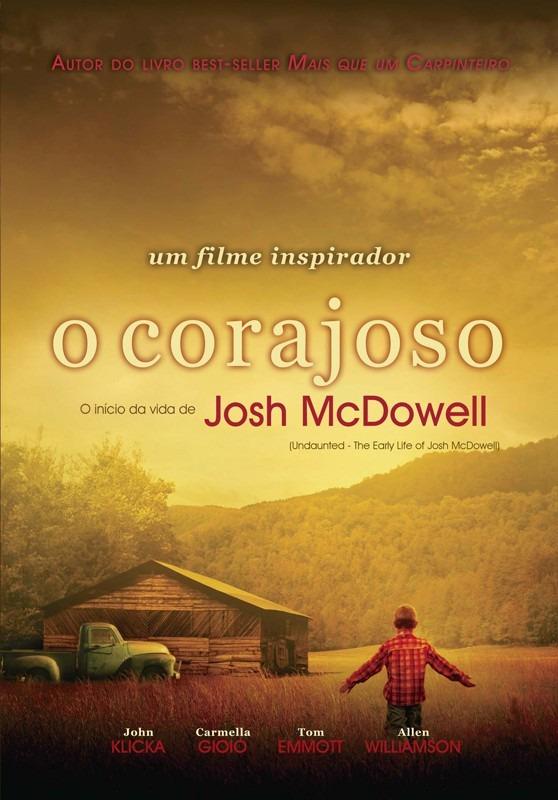 Baixar O Corajoso O Início da Vida de Josh McDowell