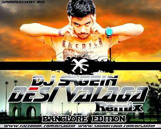 DESI VALAGA (REMIX) DJ SAGEIN