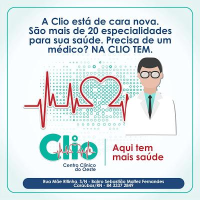 Serviços de Saúde é na CLIO, em Caraúbas