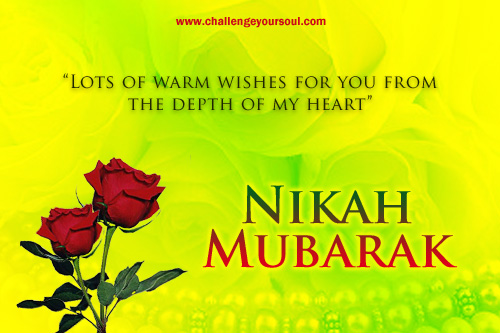 Nikah Mubarak Warm Wishes Marriage Couple Bride Groom