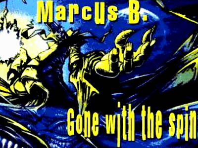DJ Marcus B - Gone With The Spin (1995)