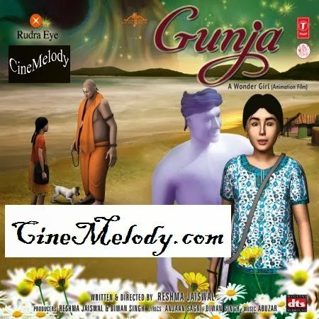 Gunja – A Wonder Girl  Hindi Mp3 Songs Free  Download  2013