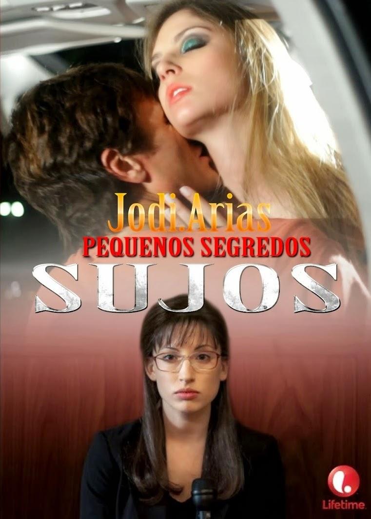 Jodi Arias: Pequenos Segredos Sujos – Dublado (2013)