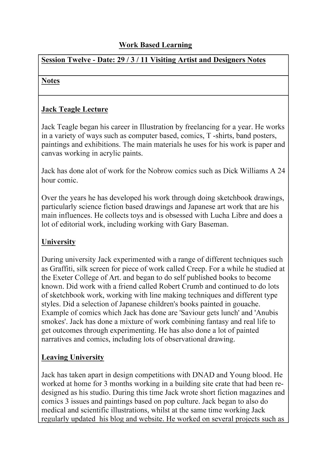 work based learning essay Introduction work-based learning (wbl) as a method for learning is playing an increasing role in professional development and lifelong learning.