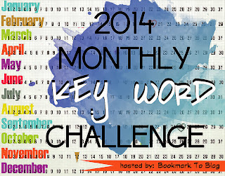 http://bookmark2blog.blogspot.com/2013/11/2014-monthly-key-word-reading-challenge.html