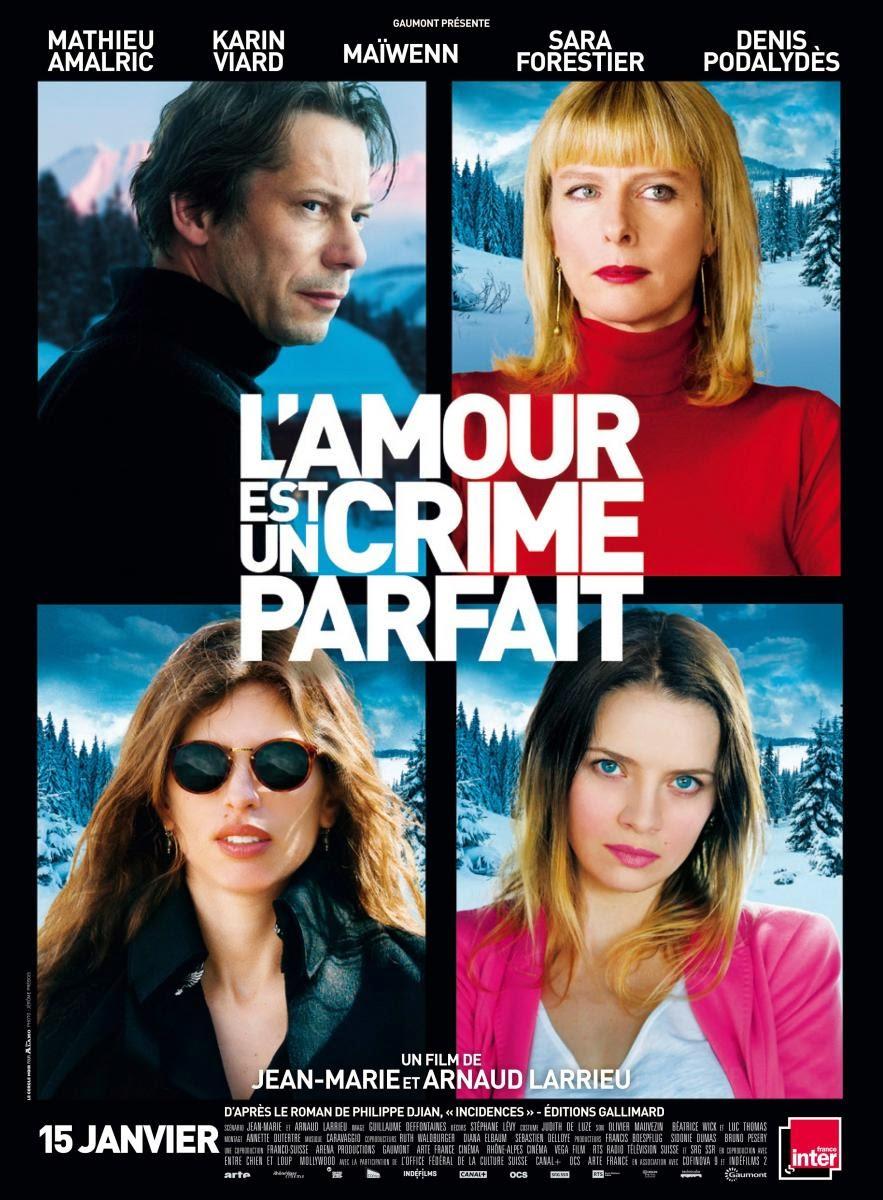 L'amour Est Un Crime Parfait (El Amor Es Un Crimen Perfecto) (V.O.S) (2013)