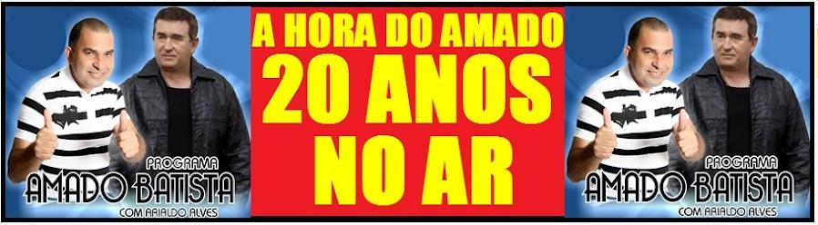A HORA DO AMADO COM ARIALDO