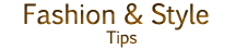 Fashion and Style | Tips and Body Care