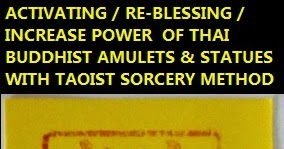 TAOIST SORCERY: Boosting The Power Of Thai Buddhist Amulets