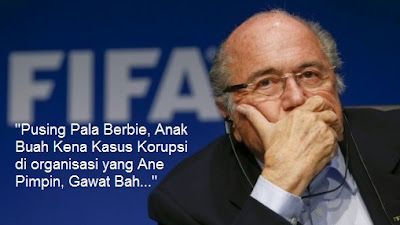 Sepp Blatter - Fenomena Sepakbola Dunia - Korupsi FIFA Memalukan