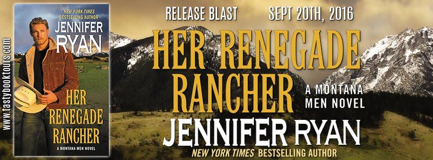 """Her Renegade Rancher"" by Jennifer Ryan"
