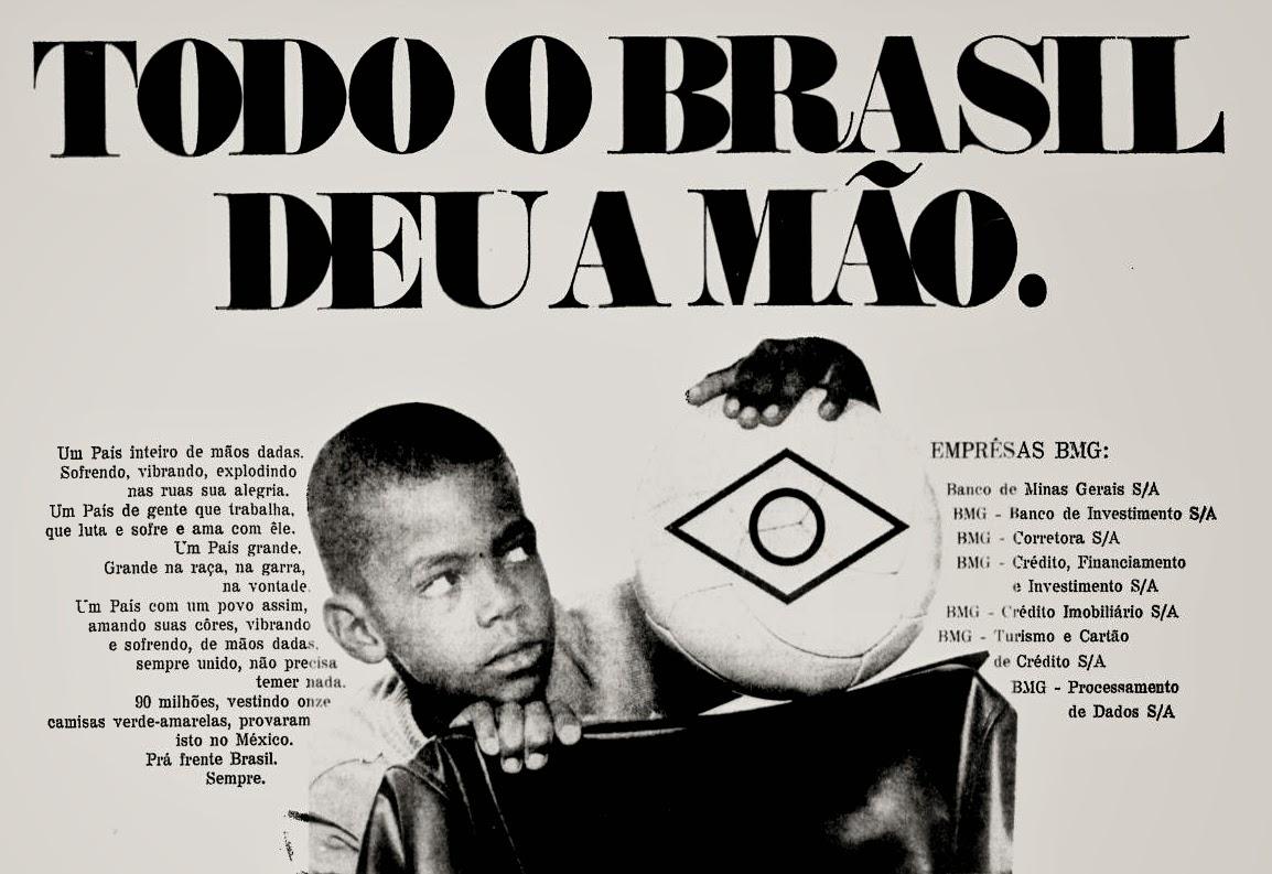 Copa de 70; propaganda década de 70; Brazil in the 70s; Reclame anos 70; História dos anos 70.