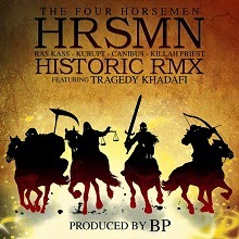 The Four Horsemen - Historic Remix (ft. Tragedy Khadafi)