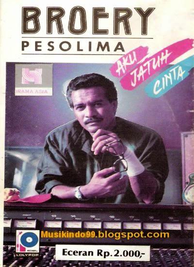 Broery Pesolima - Aku Jatuh Cinta (1987) ~ Musikindo99