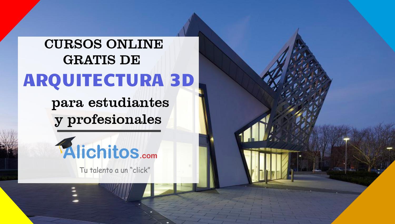 7 cursos online gratis de arquitectura 3d alichitos for Arquitectura online gratis