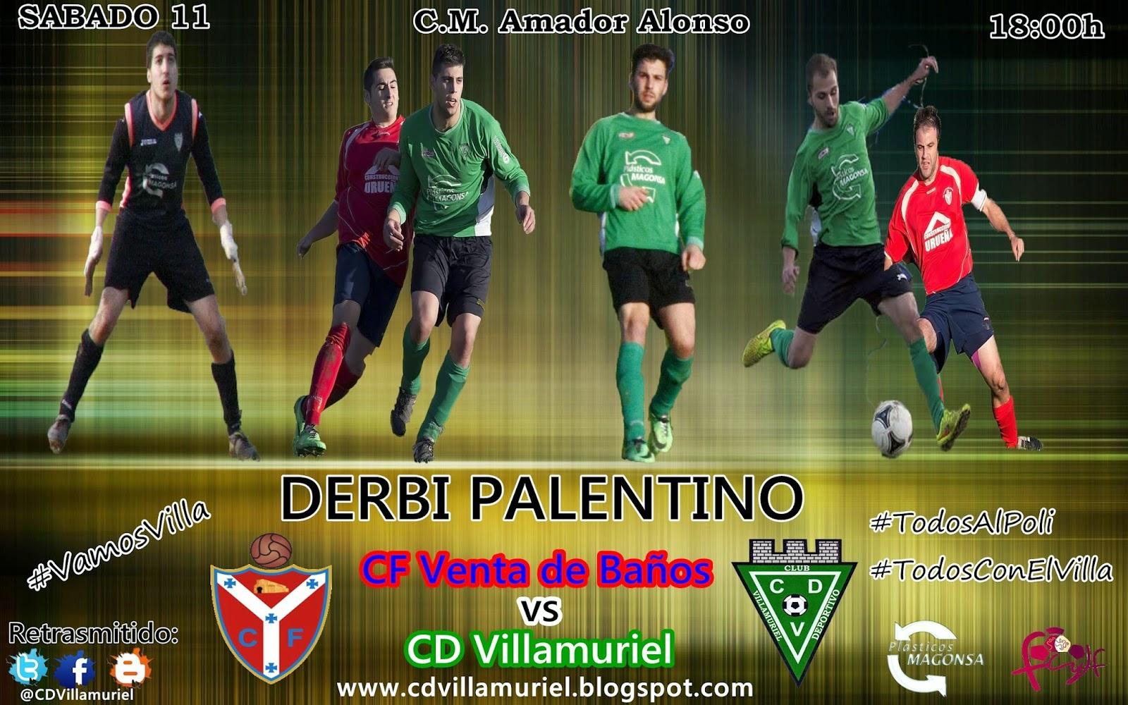 Cd Venta De Baños | Club Deportivo Villamuriel Proximo Partido Derbi Palentino Cf
