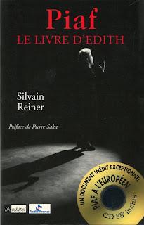 Silvain Reiner - Piaf. Le livre d'Edith - France - 1999