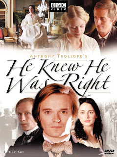 Miniseries adaptation of He Knew He Was Right by Anthony Trollope