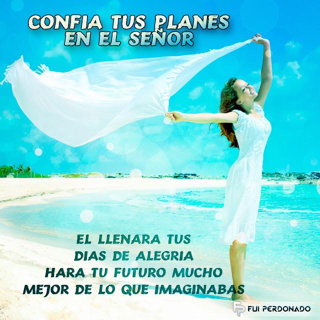 Confía Tus Planes en el Señor