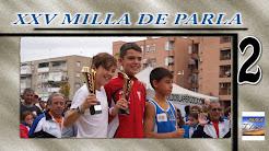 XXV MILLA DE PARLA