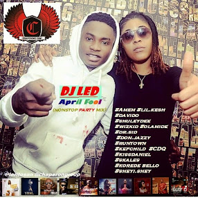 Dj LED _ April  nonstop naija mix