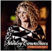 Download O Tempo de Cantar Chegou! - Shirley Carvalhaes Baixar lançamento 2012