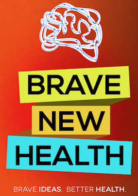 Brave New Health