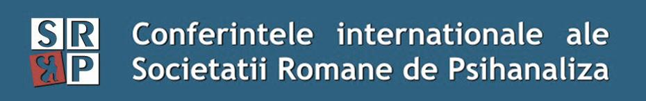 2012 - A 4-a Conferinta de psihanaliza SRP - Pluralismul in psihanaliza